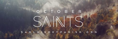 October Saints: Our Prayer Partners for Fall