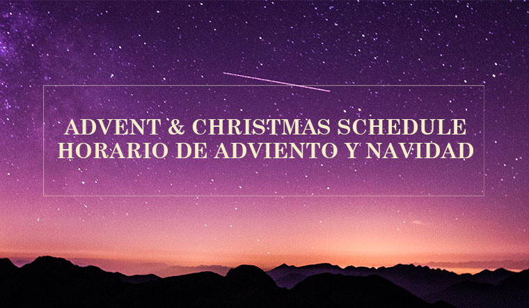 Advent and Holiday Schedule
